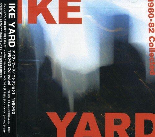 コレクション!1980-82 - アイク・ヤード