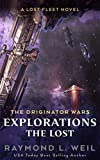 The Originator Wars Explorations: The Lost: A Lost Fleet Novel