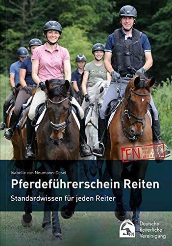 Pferdeführerschein Reiten: Standardwissen für jeden Reiter - das offizielle Lehrbuch