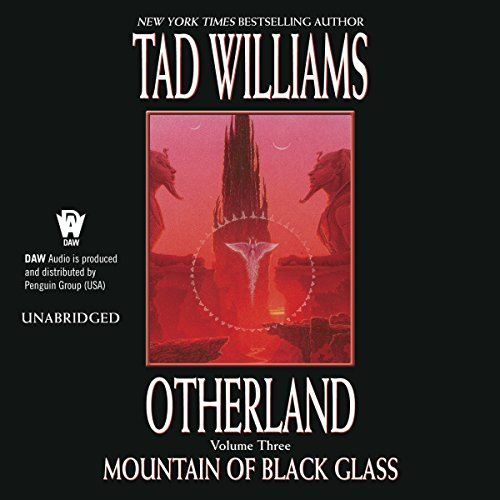 Mountain of Black Glass     Otherland, Book 3              Autor:                                                                                                                                 Tad Williams                               Sprecher:                                                                                                                                 George Newbern                      Spieldauer: 27 Std. und 17 Min.     58 Bewertungen     Gesamt 4,6