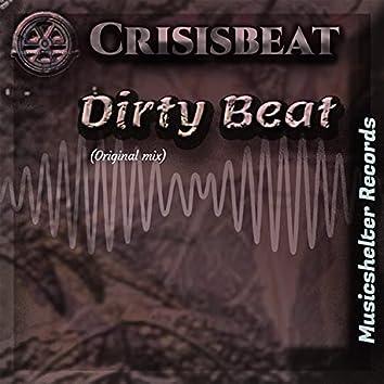 Dirty Beat (Originalmix)