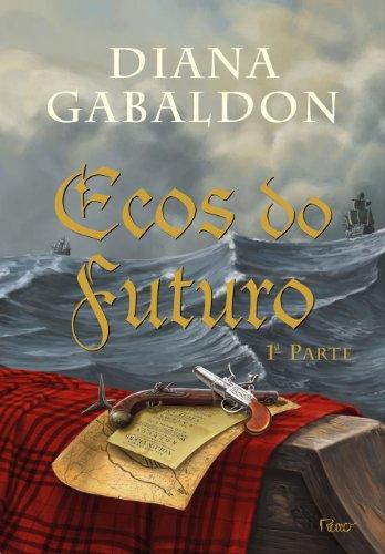 Ecos do futuro - 1ª parte: 7