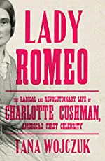 Image of Lady Romeo: The Radical. Brand catalog list of Avid Reader Press / Simon.