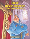 Soeur Marie-Thérèse des Batignolles, tome 1