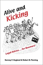 Alive and Kicking: Legal Advice for Boomers