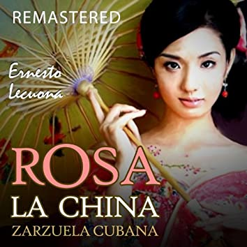 Rosa la China (Remastered)