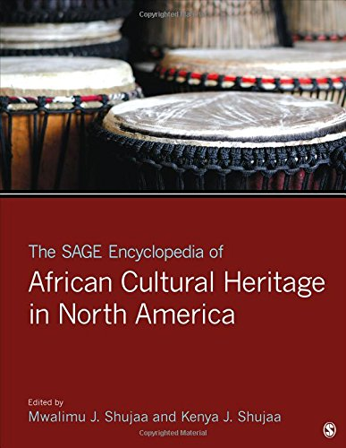 Compare Textbook Prices for The SAGE Encyclopedia of African Cultural Heritage in North America 1 Edition ISBN 9781452258218 by Shujaa, Mwalimu J.,Shujaa, Kenya J.