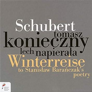 Schubert: Winterreise To Stanisław Barańczak's Poetry