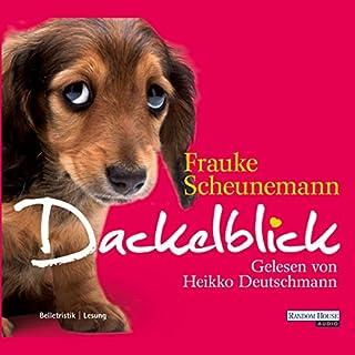 Dackelblick     Dackel Herkules 1              Autor:                                                                                                                                 Frauke Scheunemann                               Sprecher:                                                                                                                                 Heikko Deutschmann                      Spieldauer: 3 Std. und 45 Min.     120 Bewertungen     Gesamt 4,4