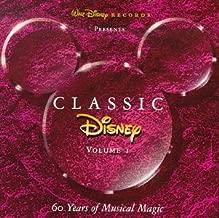 Classic Disney, Vol. 1: 60 Years of Musical Magic