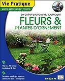 Fleurs et Plantes d'ornement