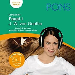Faust I - Goethe Lektürehilfe. PONS Lektürehilfe - Faust I - J.W. von Goethe                   Autor:                                                                                                                                 Johannes Wahl                               Sprecher:                                                                                                                                 Frauke Vetter,                                                                                        Frank Frede,                                                                                        Thomas Wedekind                      Spieldauer: 1 Std. und 42 Min.     85 Bewertungen     Gesamt 4,7