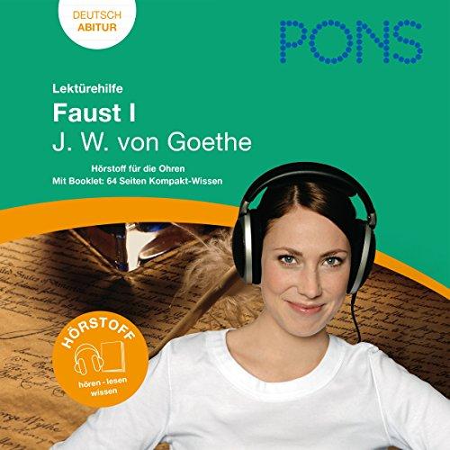 Faust I - Goethe Lektürehilfe. PONS Lektürehilfe - Faust I - J.W. von Goethe audiobook cover art
