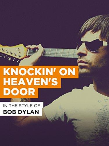 Knockin' On Heaven's Door im Stil von Bob Dylan