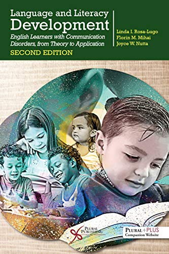 Language and Literacy Development: English Learners With Communication Disorders, from Theory to Application