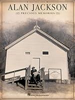 Alan Jackson: Precious Memories: Piano-Vocal-Guitar