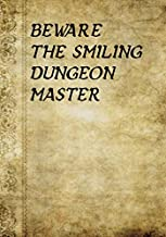 BEWARE  THE SMILING DUNGEON MASTER: 7 x 10 Mixed paper: Ruled, graph, hex: For role playing gamers: Notes, tracking, mapping, terrain plans