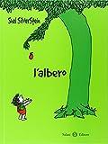 L'albero. Ediz. illustrata