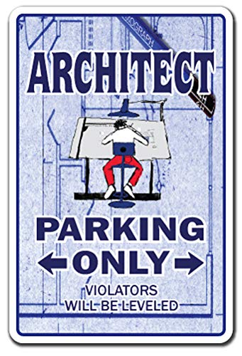 "ARCHITECT Sign parking signs blueprint Architecture designer | Indoor/Outdoor | 12"" Tall Plastic Sign"