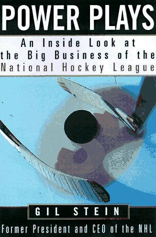 Power Plays: An Inside Look at the Big Business of the National Hockey League