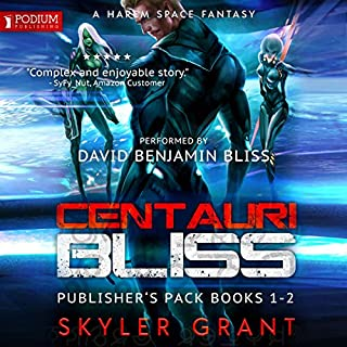 Centauri Bliss: Publisher's Pack                   By:                                                                                                                                 Skyler Grant                               Narrated by:                                                                                                                                 David Benjamin Bliss                      Length: 11 hrs and 22 mins     7 ratings     Overall 4.6