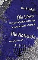 Die Loews: Die Nottaufe: Band 2
