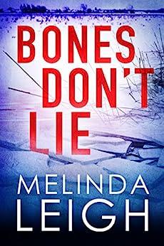Bones Don't Lie (Morgan Dane Book 3) by [Melinda Leigh]