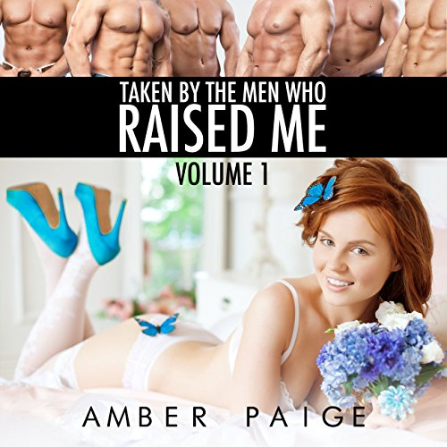 Taken by the Men Who Raised Me, Volume 1 audiobook cover art