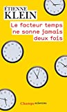 Le facteur temps ne sonne jamais deux fois (Champs sciences) - Format Kindle - 9782081394643 - 7,99 €