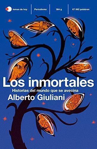 Los inmortales: Historias de un mundo que se avecina (temas de hoy)