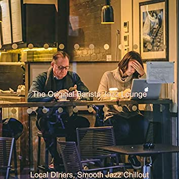 Local DIners, Smooth Jazz Chillout