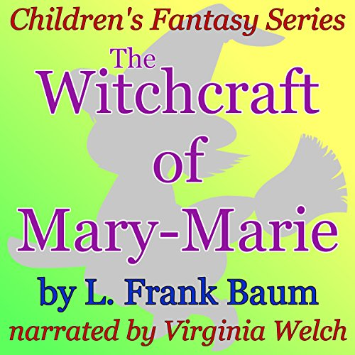The Witchcraft of Mary-Marie audiobook cover art
