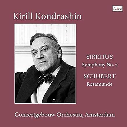 シベリウス : 交響曲 第2番 | シューベルト : 劇音楽 「ロザムンデ」 (Sibelius : Symphony No.2 | Schubert : Rosamunde / Kirill Kondrashin | Concertgebouw Orchestra, Amsterdam) [CD] [Live Recording] [日本語帯・解説付]