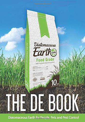The DE Book: Diatomaceous Earth for People, Pets, and Pest Control