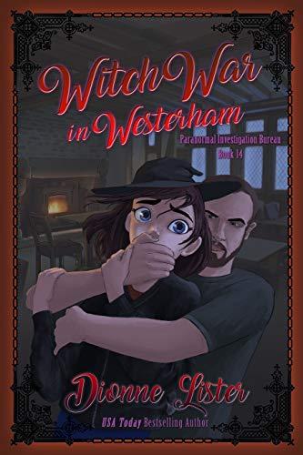 Witch War in Westerham: Paranormal Investigation Bureau Cozy Mystery Book 14