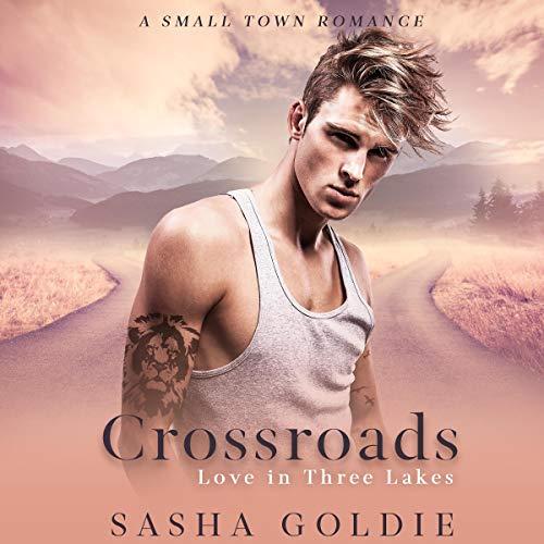 Crossroads (A Small Town Romance) cover art