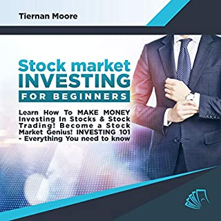 Stock Market Investing for Beginners: Learn How to Make Money Investing in Stocks & Stock Trading! audiobook cover art