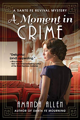 Image of A Moment in Crime: A Santa Fe Revival Mystery