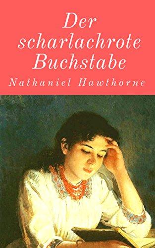 Der scharlachrote Buchstabe (German Edition)