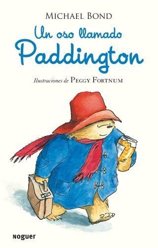 Un oso llamado Paddington (Noguer Infantil)