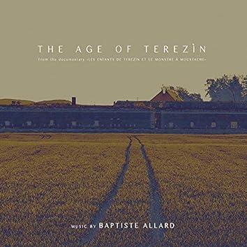 """The Age of Terezìn (From """"Les enfants de Terezìn et le monstre à moustache"""")"""