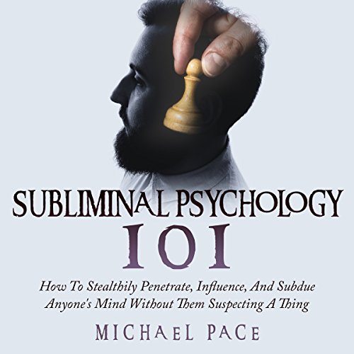Subliminal Psychology 101 audiobook cover art