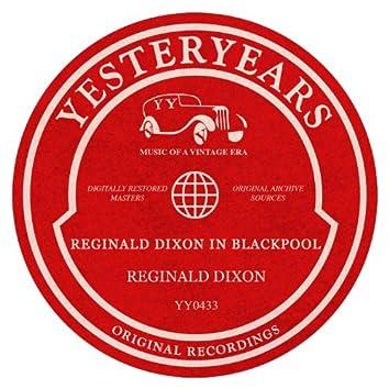 Reginald Dixon In Blackpool
