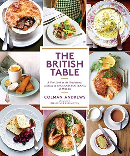 The British Table A New Look at the Traditional Cooking of England Scotland and Wales product image