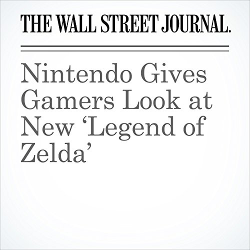 『Nintendo Gives Gamers Look at New 'Legend of Zelda'』のカバーアート