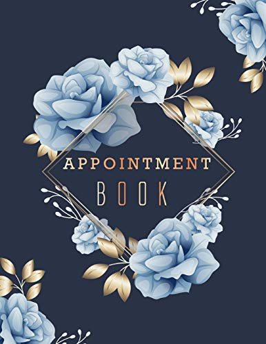 Appointment Book: Floral Cover 6 Column Appointments Notebook for Salons Hairdressers Spa Planner Hourly Undated Daily with Time 15 Minute Increments...