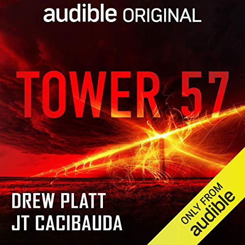 Tower 57 Podcast with Eddy Lee, Kevin Pariseau, Holly Palance, Jason Culp, Jessica Almasy, a full cast cover art