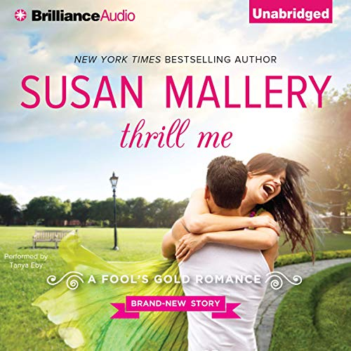 Thrill Me Audiobook By Susan Mallery cover art