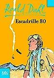 Escadrille 80 (Folio Junior t. 418) - Format Kindle - 9782075037426 - 8,49 €