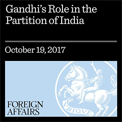 Gandhi's Role in the Partition of India cover art